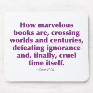 Cómo son los libros maravillosos… tapete de raton