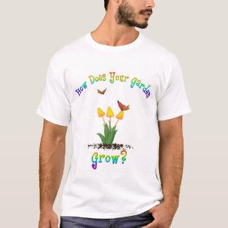 ¿Cómo su jardín crece? Playera