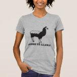 Como Te Llama Shirts