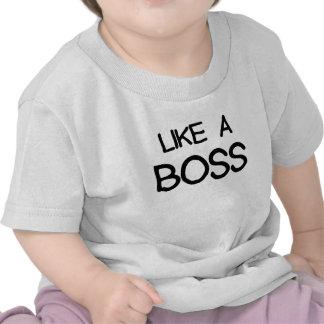 como un boss.png camiseta