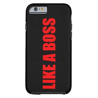 Como un jefe funda de iPhone 6 tough