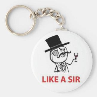 Como un sir (meme inspirado) llavero personalizado