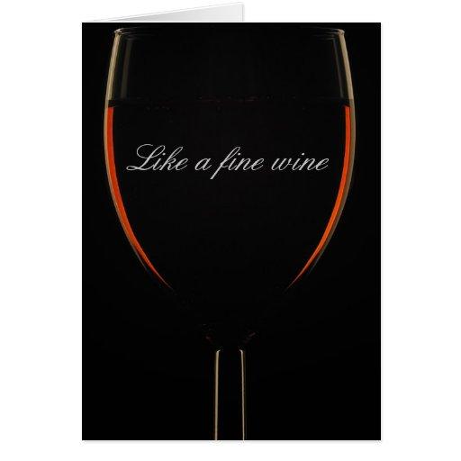 Como un vino fino tarjeta de felicitación