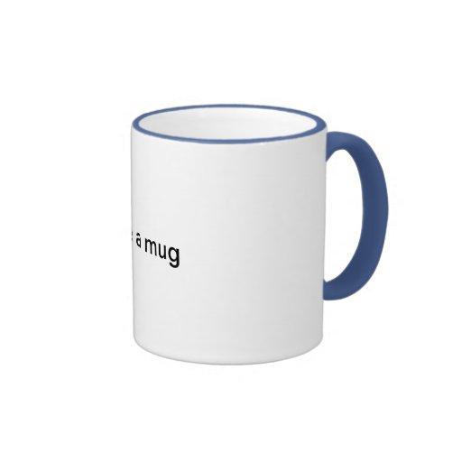 … como una taza