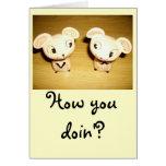 Cómo usted Doin'? Notecard Felicitacion