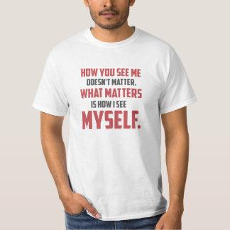 """""""Cómo usted me ve"""" citar la camiseta blanca de los"""