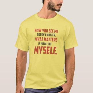 """""""Cómo usted me ve"""" citar la camiseta ligera de los"""