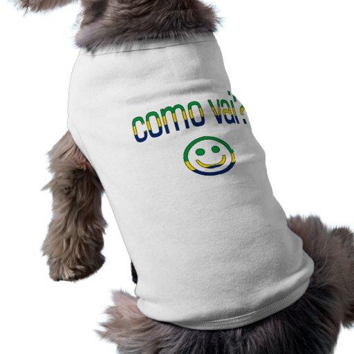 ¿Como Vai? Colores de la bandera del Brasil Prenda Mascota