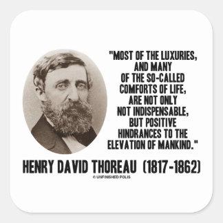Comodidades supuestas de los lujos de Thoreau de Pegatina Cuadrada