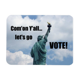 Com'on Y'all...Let's go VOTE! Rectangular Photo Magnet