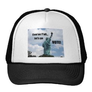 Com'on Y'all...Let's go VOTE! Trucker Hat