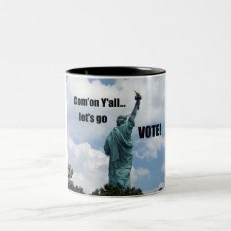 Com'on Y'all...Let's go VOTE! Two-Tone Coffee Mug