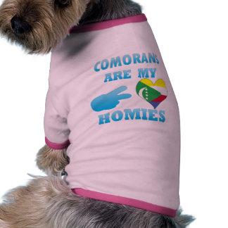 Comorans are my Homies Dog Shirt
