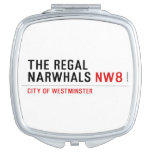 THE REGAL  NARWHALS  Compact Mirror