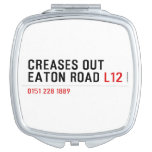 Creases Out Eaton Road  Compact Mirror