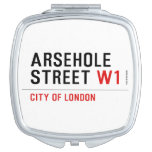Arsehole Street  Compact Mirror
