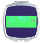 Capri Mickens  Swagg Street  Compact Mirror