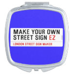 make your own street sign  Compact Mirror