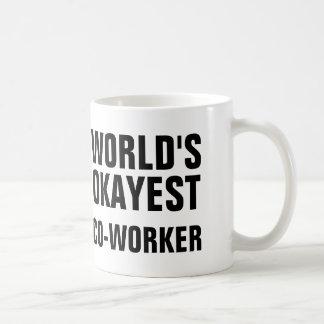 Compañero de trabajo de Okayest Taza Clásica