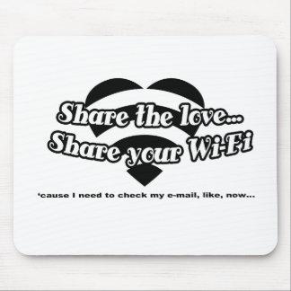 Comparta el amor comparta su Wi-Fi Alfombrilla De Ratón