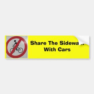 Comparta la acera con los coches etiqueta de parachoque