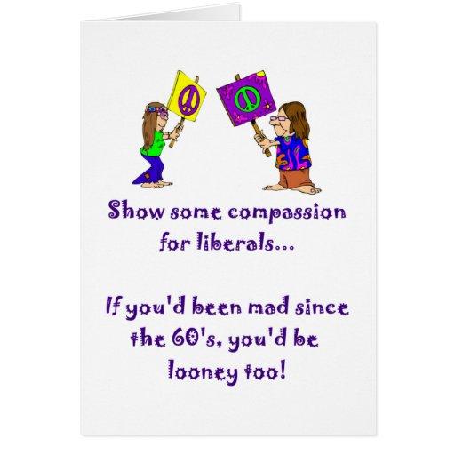 Compasión para la tarjeta de los liberales