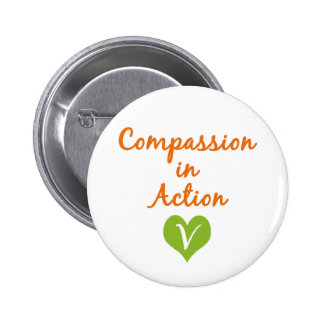 Compassion in Action Pinback Button