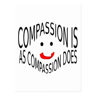 Compassion is as Compassion Does Postcard
