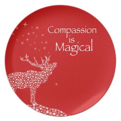 Compassion is Magical Dinner Plate