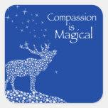 Compassion is Magical Square Sticker