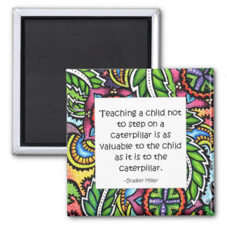 Compassion is taught 2 inch square magnet