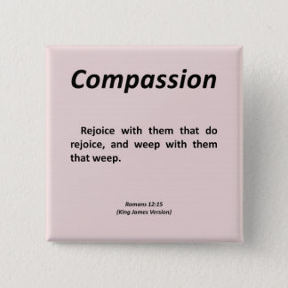 Compassion Romans 12-15 Pinback Button