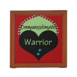 Compassionate Warrior Pencil Holder