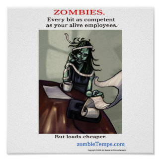 Competent Workplace Zombie Poster