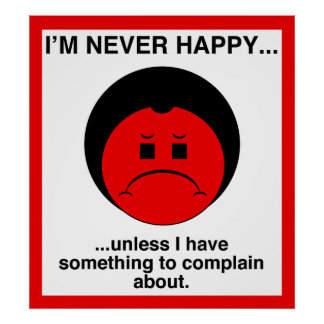 Complainer feliz póster