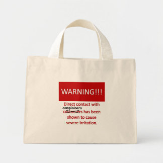 Complainer Warning Mini Tote Bag