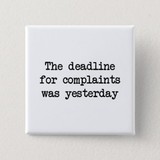 Complaint Deadline Button