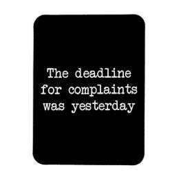 Complaint Deadline Magnet