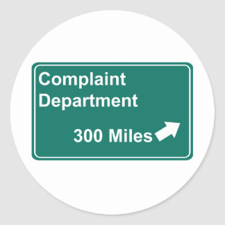 Complaint Department 300 Miles Classic Round Sticker