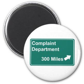 Complaint Department 300 Miles Refrigerator Magnet