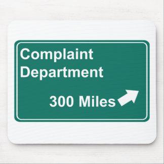 Complaint Department 300 Miles Mouse Pad