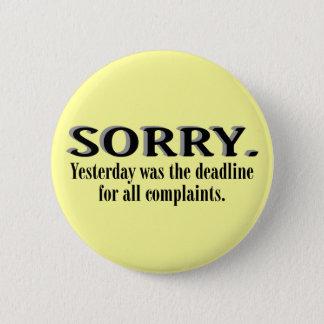 Complaints Deadline Button