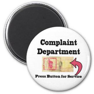 Complaints Department 2 Inch Round Magnet