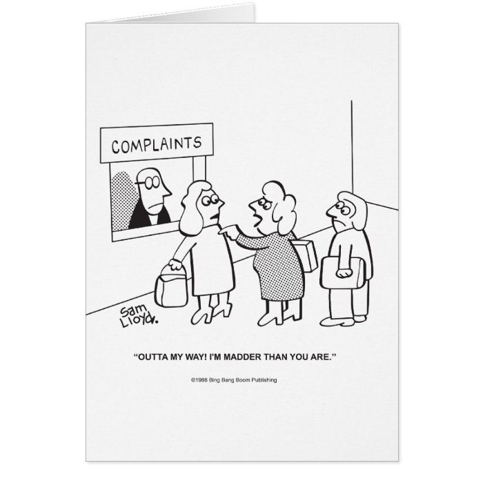 Complaints---Outta My Way! Card