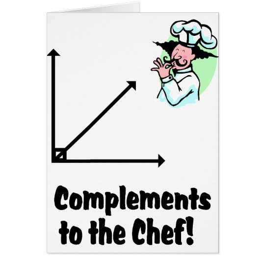 complements to chef card