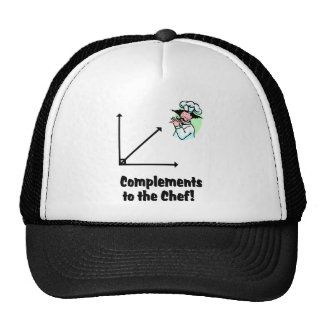 complements to chef trucker hat