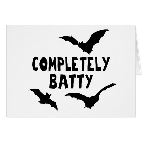 Completely Batty Card