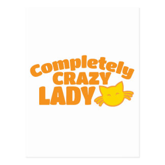 Completely crazy CAT Lady Postcard
