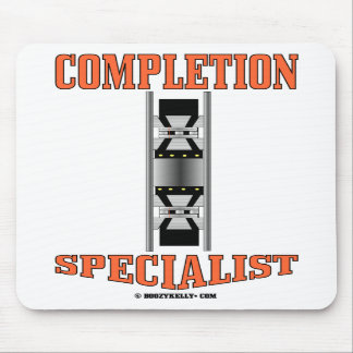 Completion Specialist,Oil Patch Production,Oil Mouse Pad