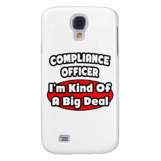 Compliance Officer ... Big Deal Samsung Galaxy S4 Cover